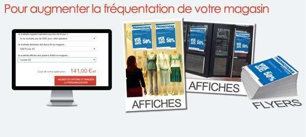 Cochez l'option et relayez vos opérations en magasin via les affiches et flyers personnalisés